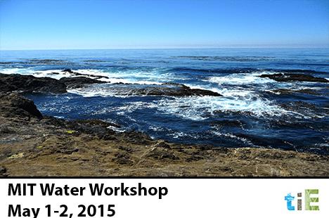 MIT Water Workshop 2015_TIE