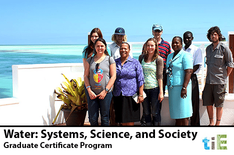 TIE_Water: Systems, Science, and Society_Graduate Certificate Program
